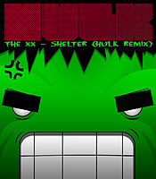 The XX - Shelter (HULK Remix)_v1.mp3