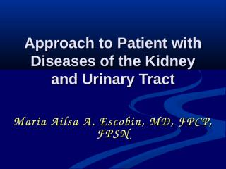 Approach to Patient with Diseases of the Kidney, revised (2).ppt