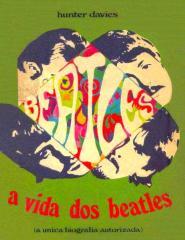 A Vida Dos Beatles - Hunter Davies.pdf