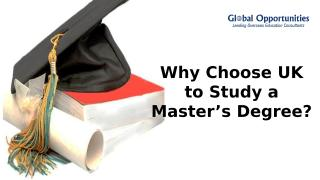 Why Choose UK to Study a Master's Degree.pptx