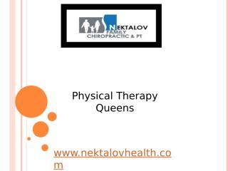 Physical Therapy Queens - www.nektalovhealth.com (6).pptx