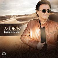 Moein - Tarkam Nakon.mp3