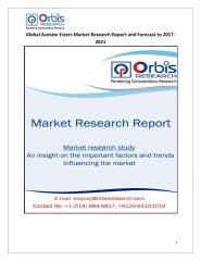Global Acetate Esters Market Research Report and Forecast to 2017-2021.pdf